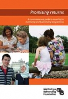 Promising Returns: A commissioners guide to investing in mentoring and befriending programmes